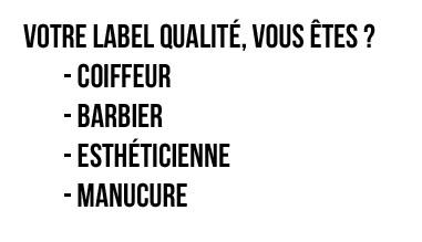 Label qualité pour les barbiers, les coiffeurs, les esthéticiennes et les manucures
